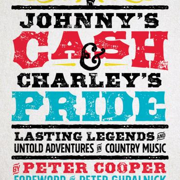 Peter Cooper on Johnny's Cash and Charley's Pride