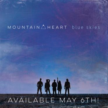 Mountain Heart Makes Good On Their  Sky High Ambitions