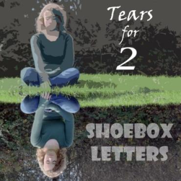 Shoebox Letters Sheds Tasty Tears
