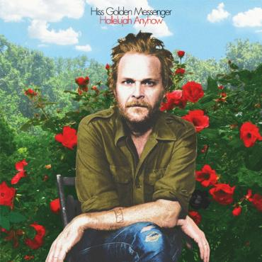 Hiss Golden Messenger Finds Light in Darkness