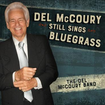 Del McCoury Still Sings Bluegrass, the Way Only He Can