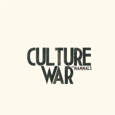 The Mammals Return With a 'Culture War' (Premiere)