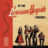 At the Louisiana Hayride Tonight (Deluxe Box Set)