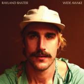 Rayland Baxter Evolves and Elevates