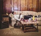 Albert Castiglia's All Nighter