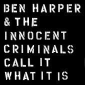 Ben Harper's Criminal Reunion