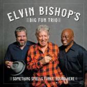 Elvin Bishop's Funky Fun Trio Returns