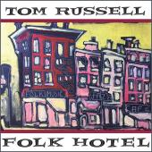 Tom Russell's Latest Might Be His Best