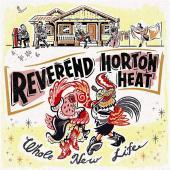 Rev. Horton Heat's New Life