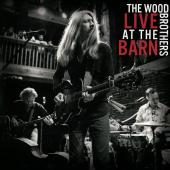 Wood Brothers Barn Burnin' Live