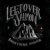 Leftover Salmon Elevates Their Endless Groove Into Something Higher