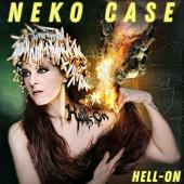 Neko Case Gets Her Hell On