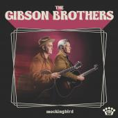 The Gibson Brothers Take a Risk That Pays Off