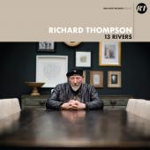 Richard Thompson Goes with the Flow of his Angst