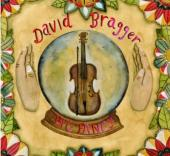 Big Fancy, Debut Solo Album By Old Time Fiddle Master and Film Producer, David Bragger