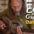 Ear To The Ground: Charlie Parr